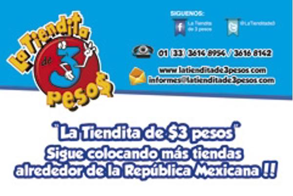 """""""La Tiendita de $3 pesos"""" Sigue colocando más franquicias alrededor de la República Mexicana"""