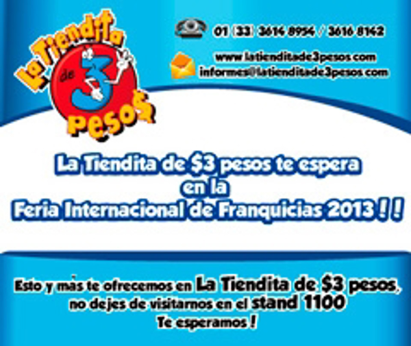 La Tiendita de $3 pesos te espera en la Feria Internacional de Franquicias 2013
