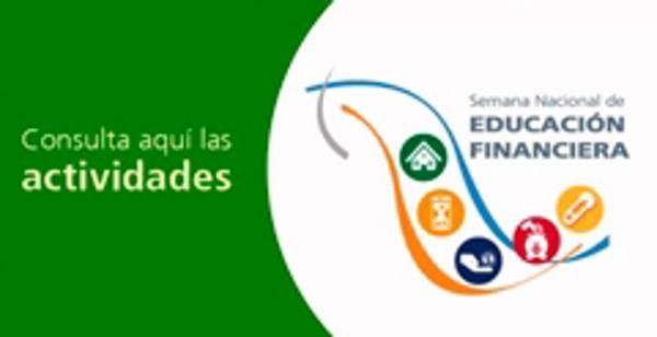 Da comienzo la Semana Nacional de la Educación financiera en México